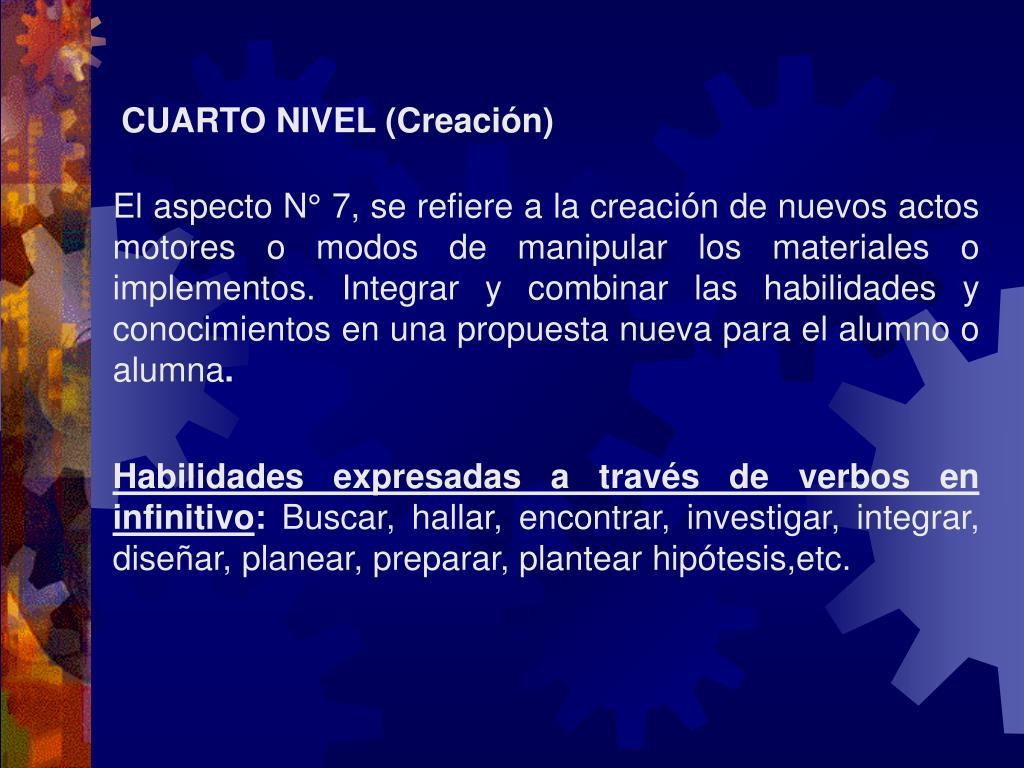CUARTO NIVEL (Creación)