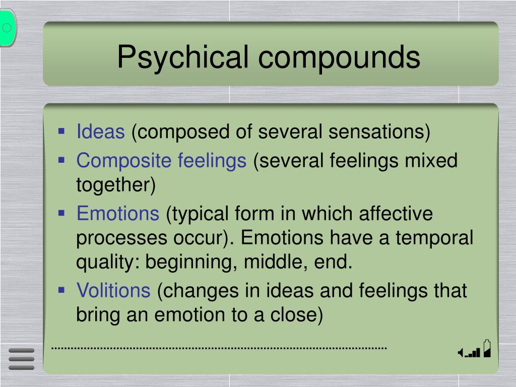 Psychical compounds