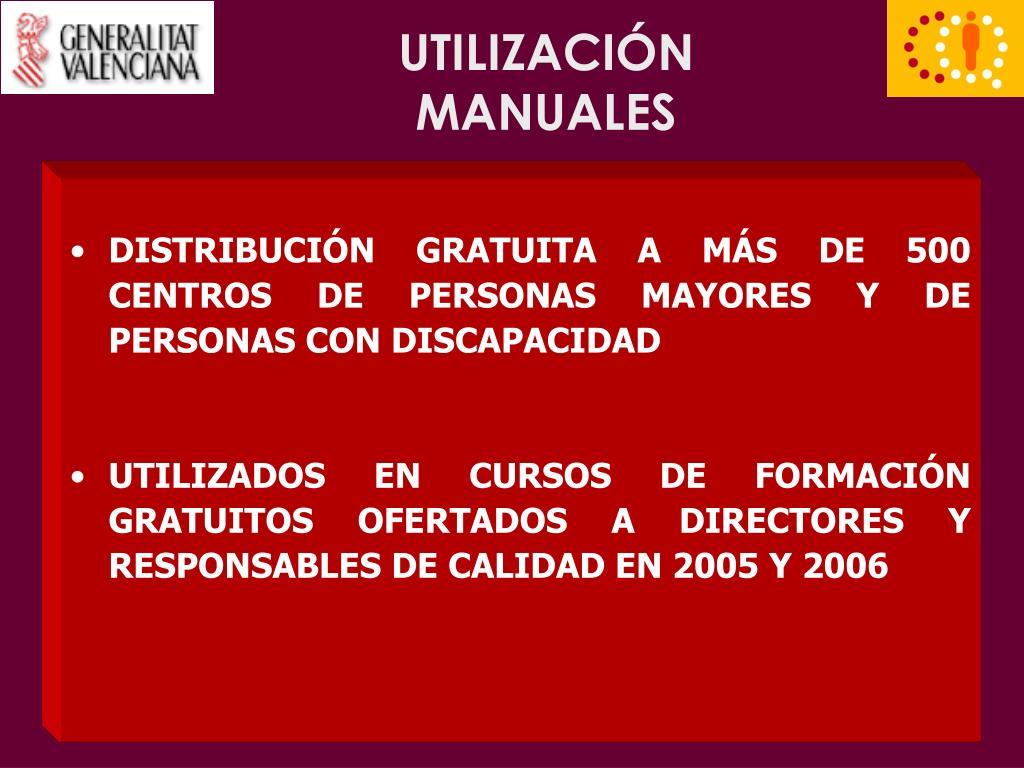 UTILIZACIÓN MANUALES