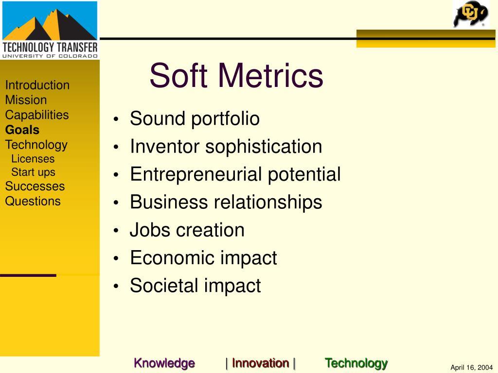 Soft Metrics