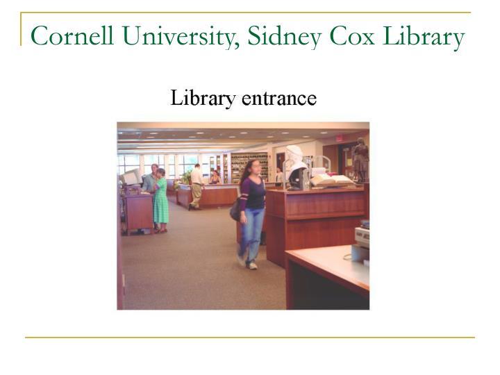 Cornell University, Sidney Cox Library