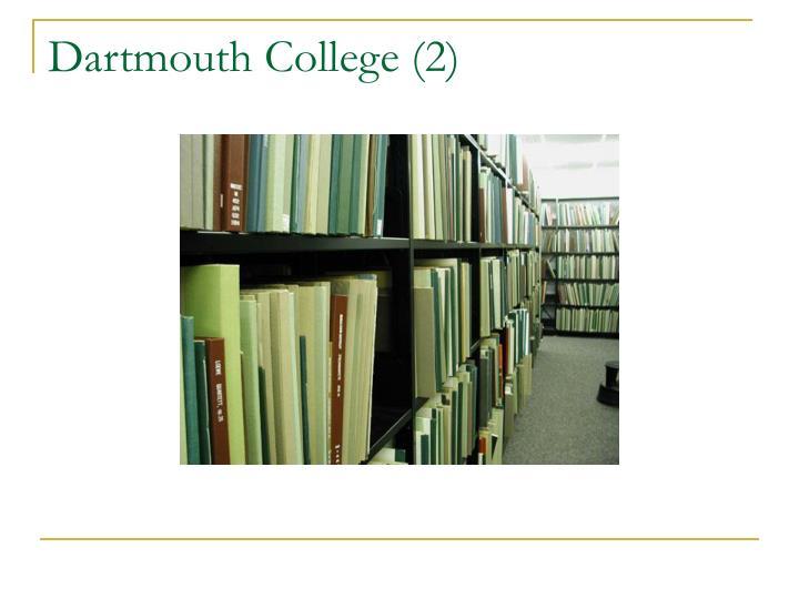Dartmouth College (2)