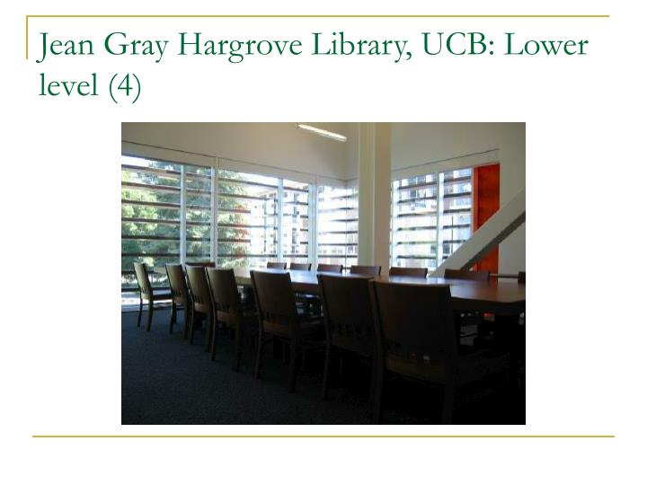 Jean Gray Hargrove Library, UCB: Lower level (4)