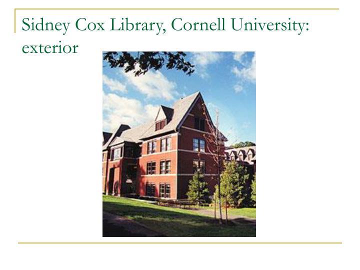 Sidney Cox Library, Cornell University: exterior