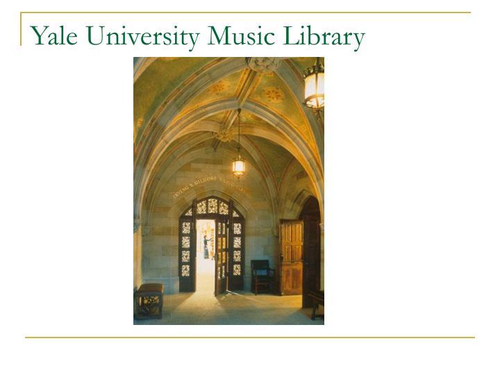 Yale University Music Library