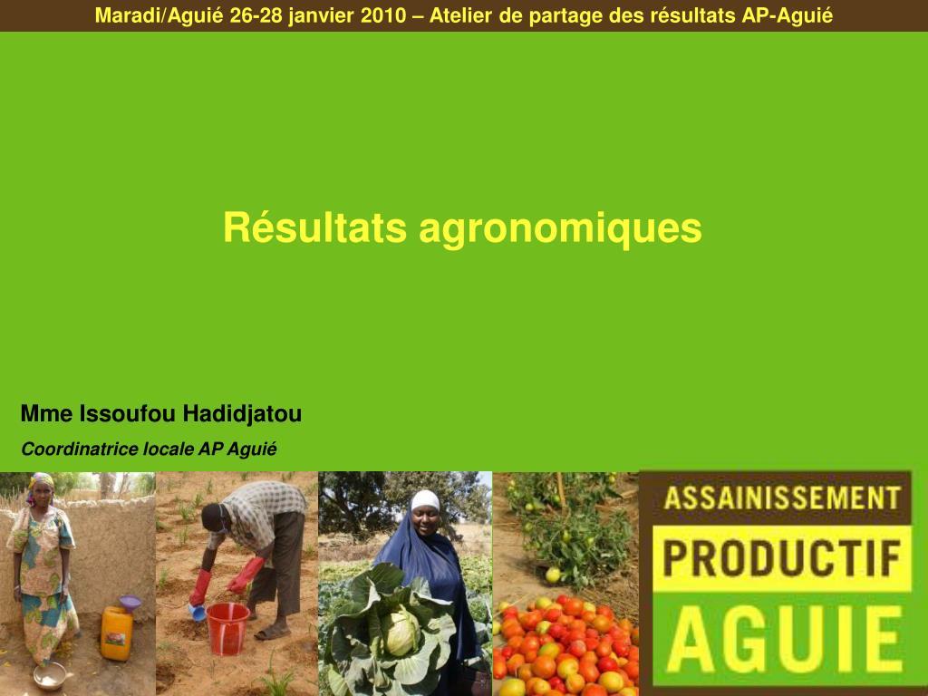 Maradi/Aguié 26-28 janvier 2010 – Atelier de partage des résultats AP-Aguié