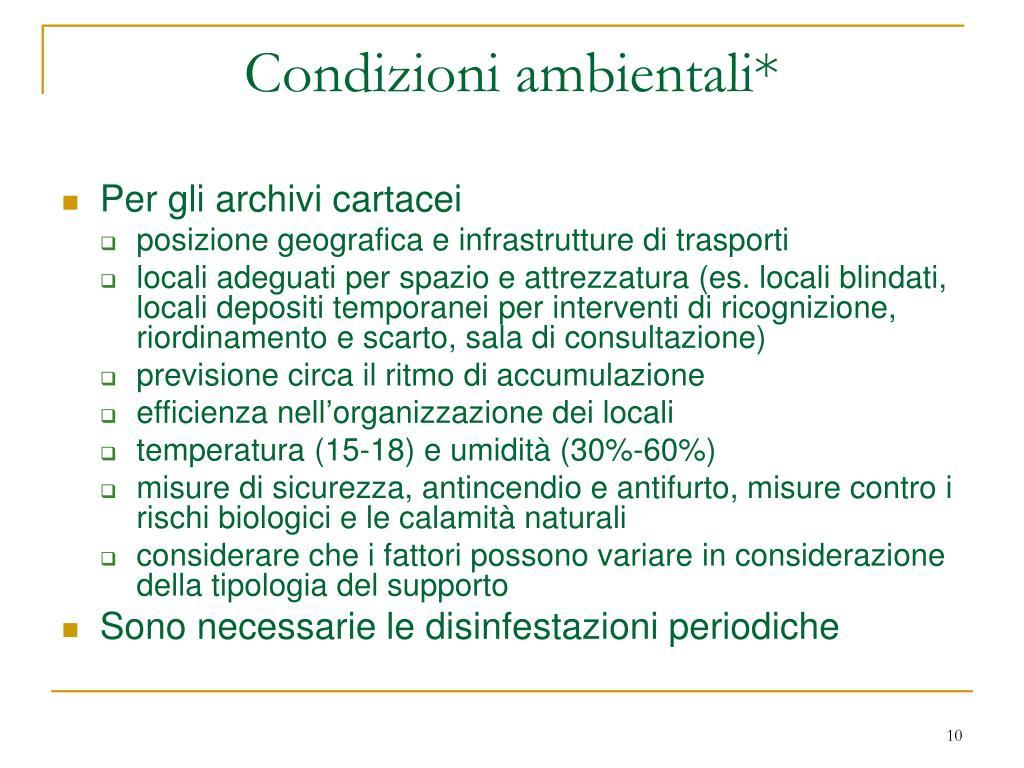 Condizioni ambientali*