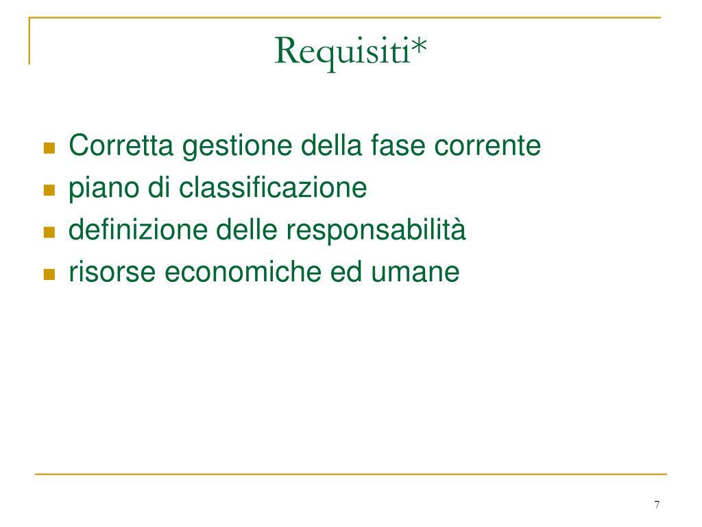 Requisiti*