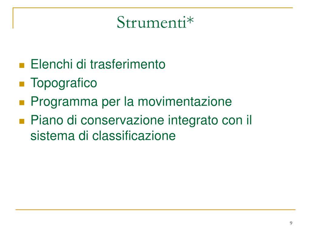 Strumenti*