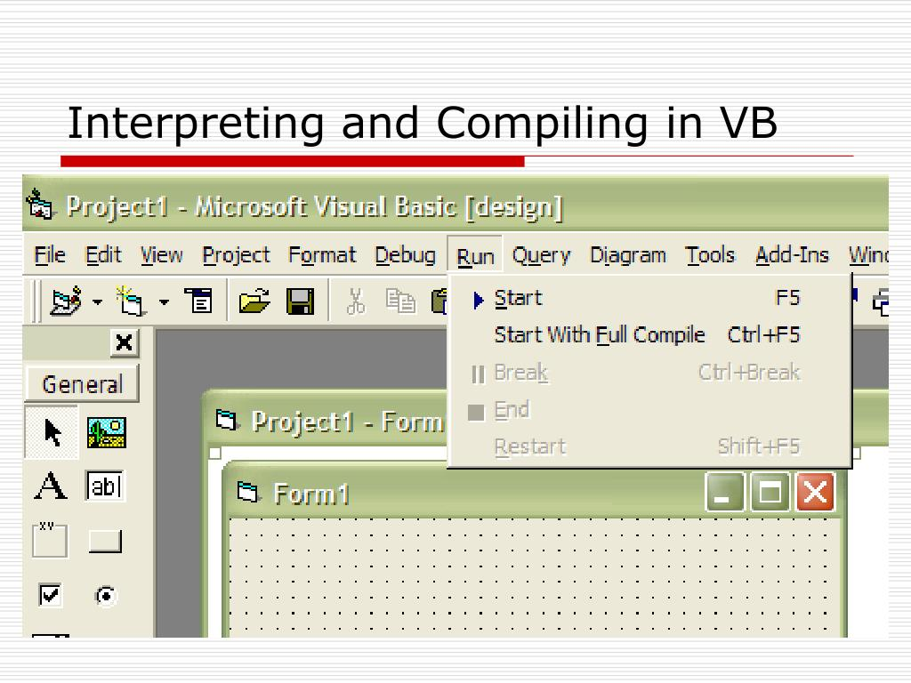 Interpreting and Compiling in VB