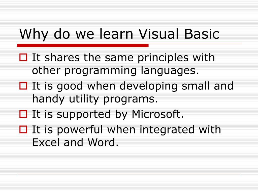 Why do we learn Visual Basic