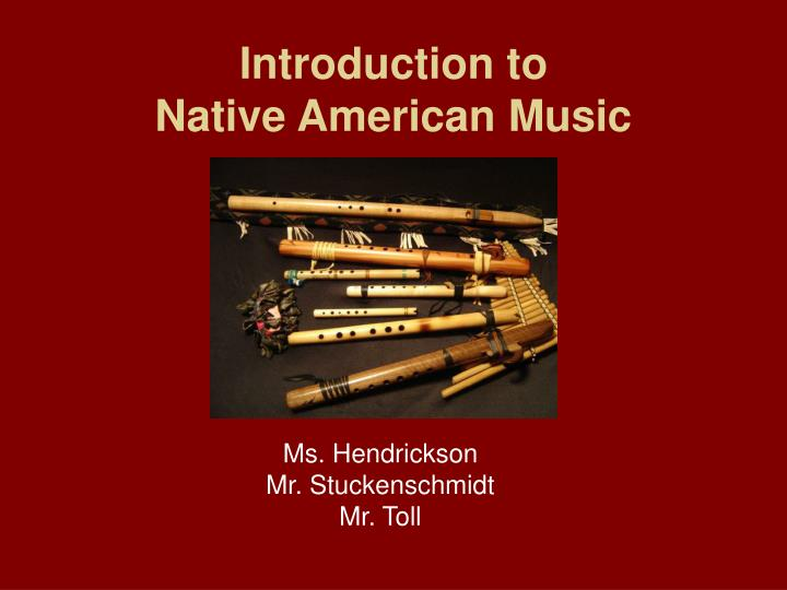 Introduction to native american music