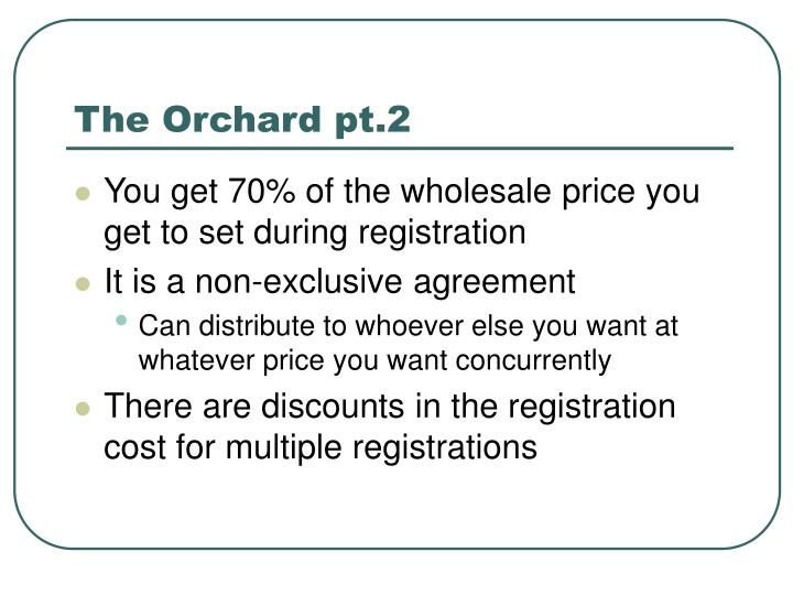 The Orchard pt.2