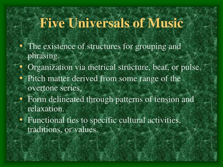 Five Universals of Music