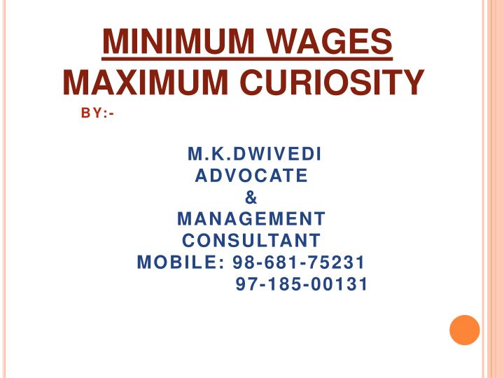 By m k dwivedi advocate management consultant mobile 98 681 75231 97 185 00131