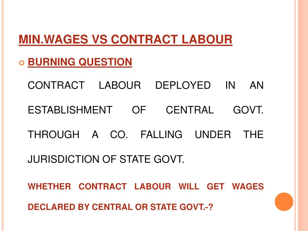 MIN.WAGES VS CONTRACT LABOUR