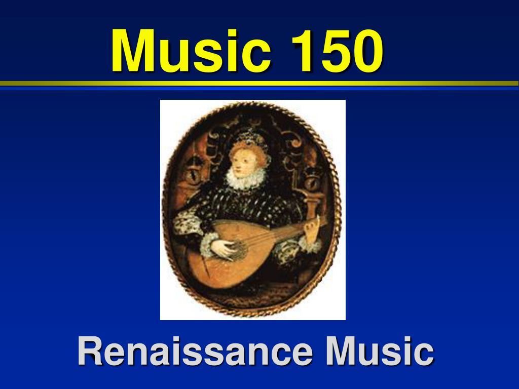 Music 150
