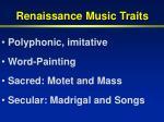 renaissance music traits