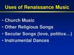 uses of renaissance music
