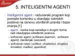 5 inteligentni agenti
