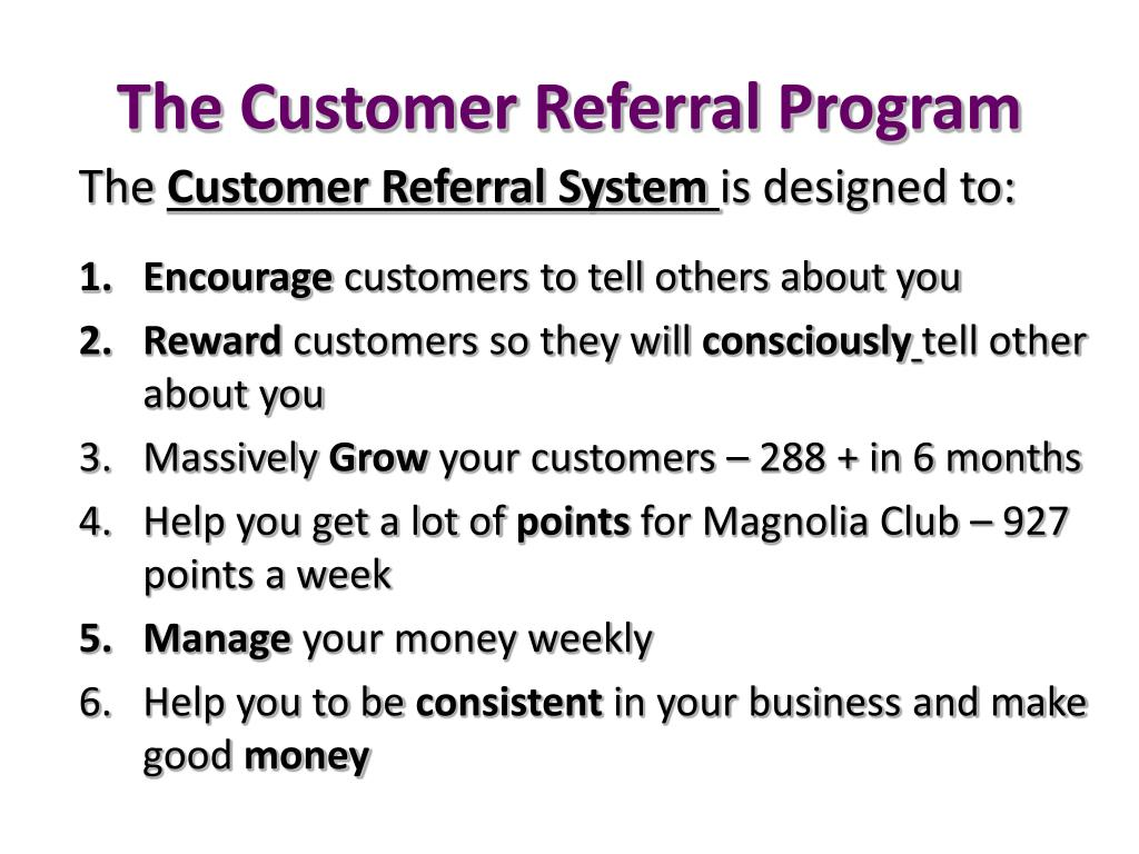 The Customer Referral Program