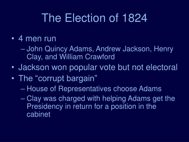 The election of 1824 l.jpg
