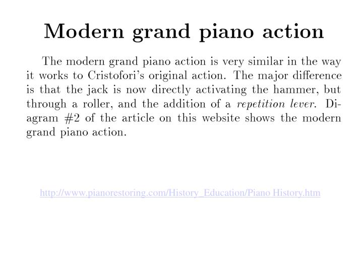 Http://www.pianorestoring.com/History_Education/Piano History.htm