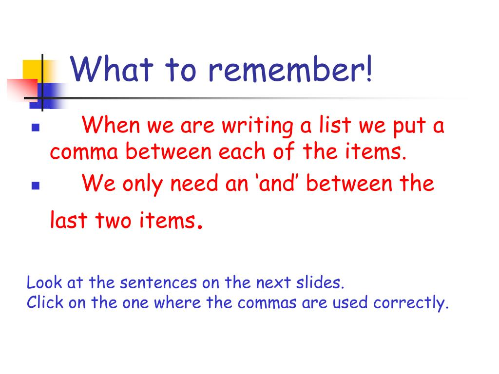 What to remember!