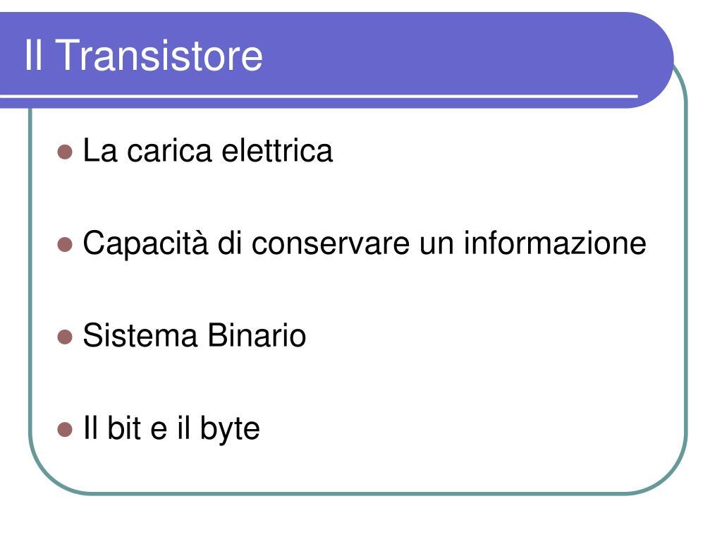 Il Transistore