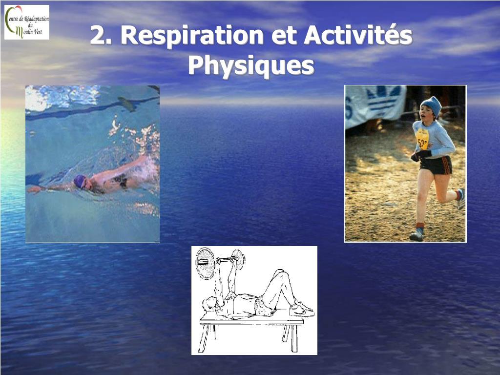2. Respiration et Activités Physiques