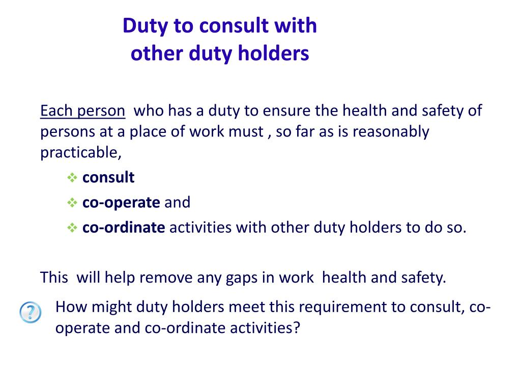 Duty to consult with