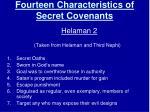fourteen characteristics of secret covenants