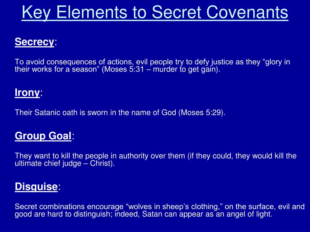 Key Elements to Secret Covenants