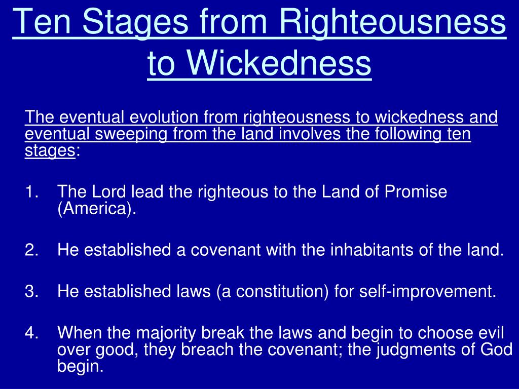 Ten Stages from Righteousness to Wickedness