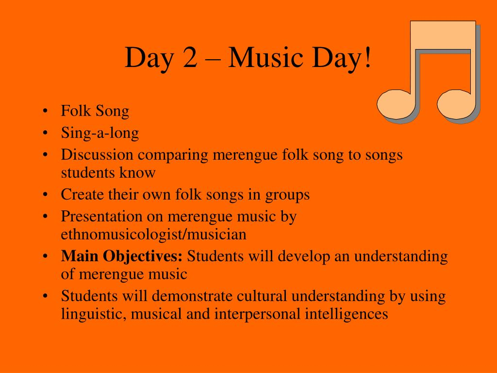 Day 2 – Music Day!
