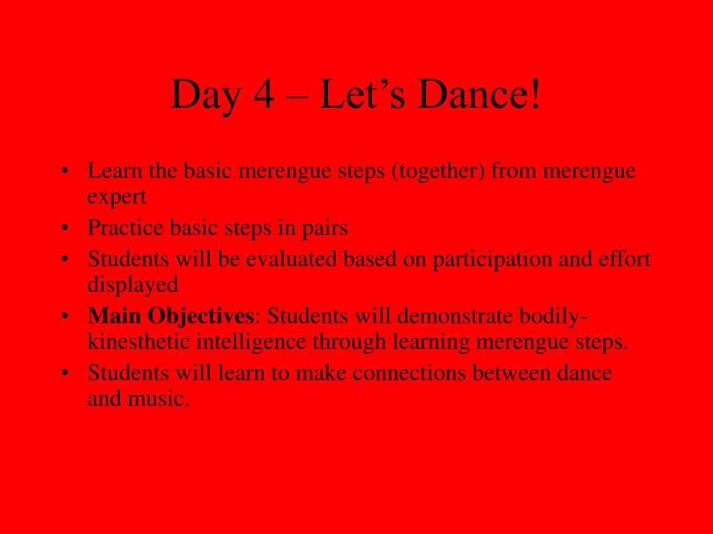 Day 4 – Let's Dance!