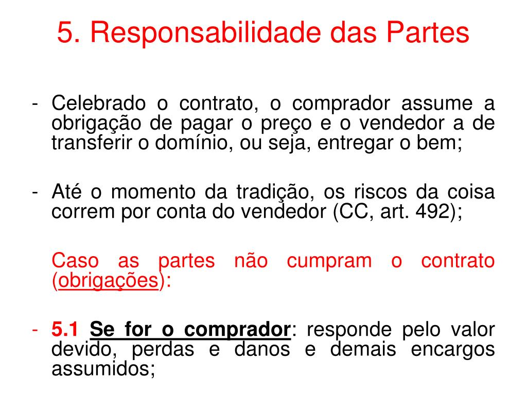 5. Responsabilidade das Partes