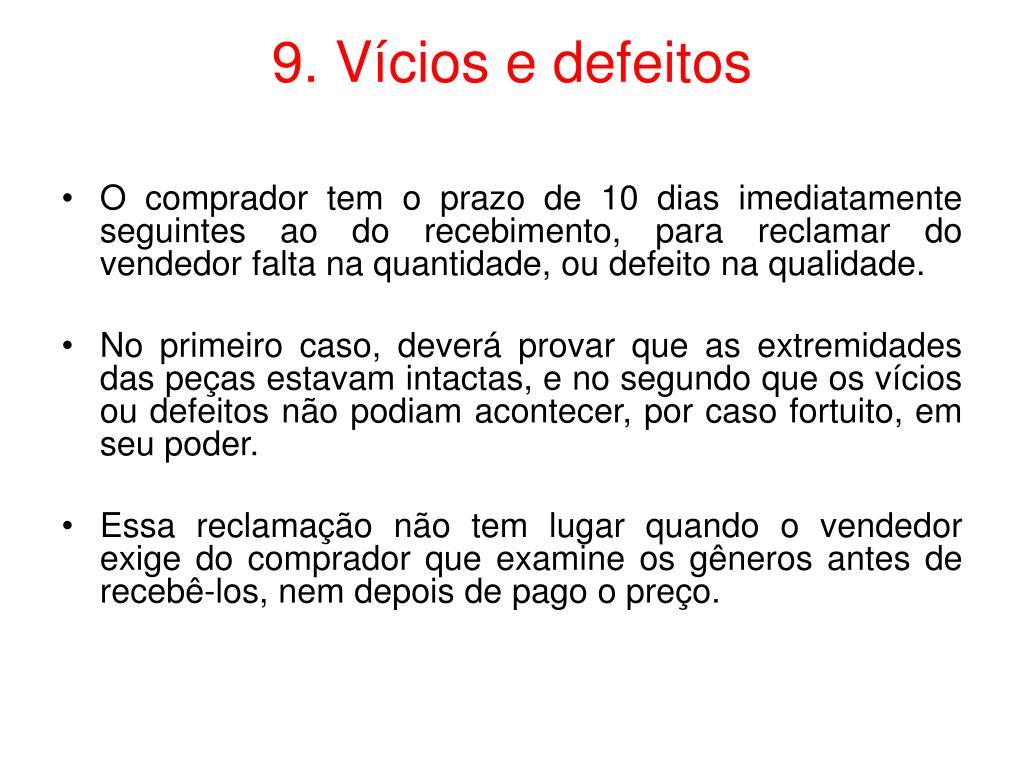 9. Vícios e defeitos