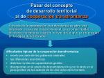 pasar del concepto de desarrollo territorial al de cooperaci n transfronteriza