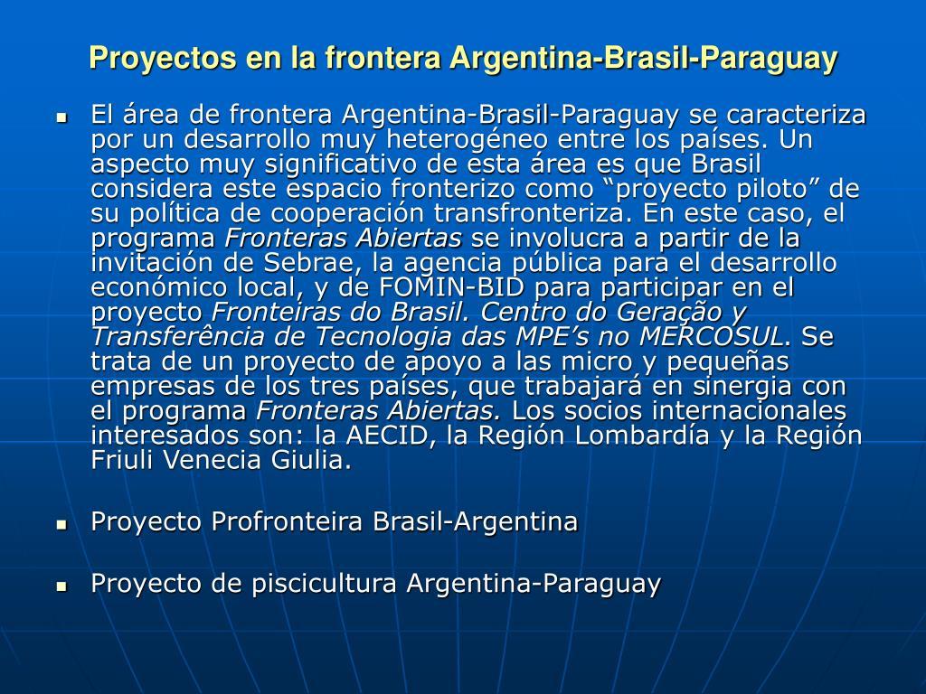 Proyectos en la frontera Argentina-Brasil-Paraguay