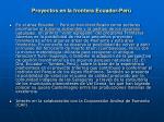 proyectos en la frontera ecuador per