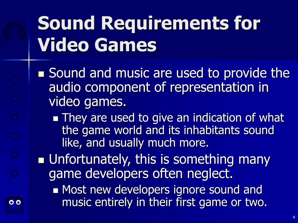 Sound Requirements for Video Games