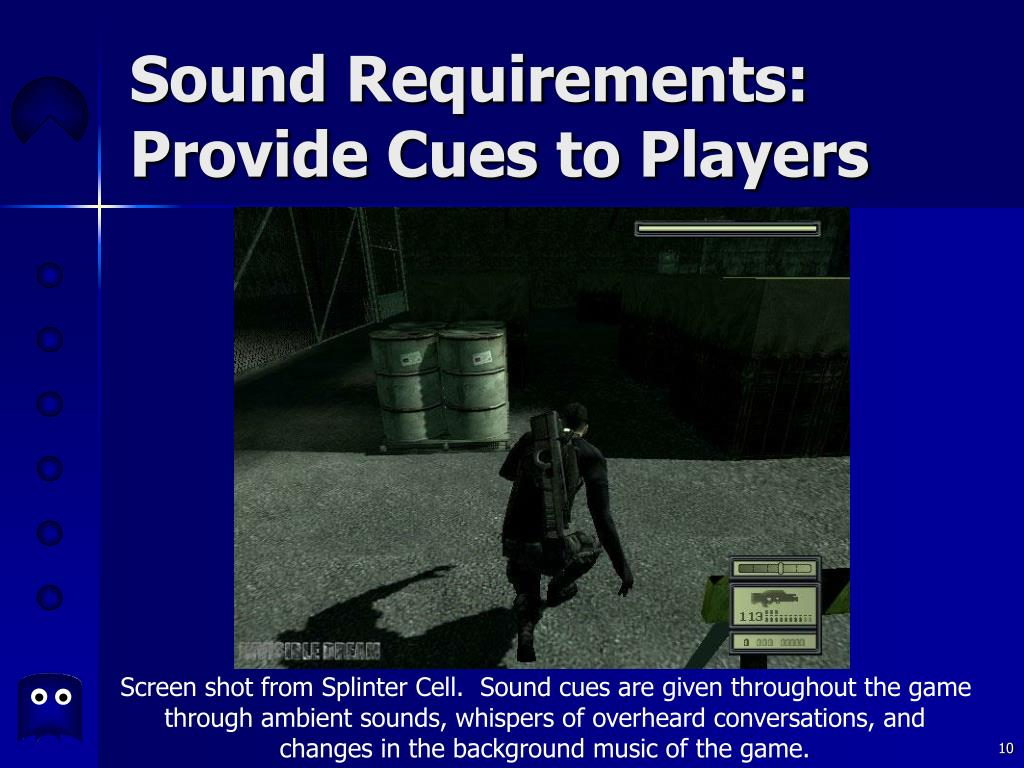 Sound Requirements: