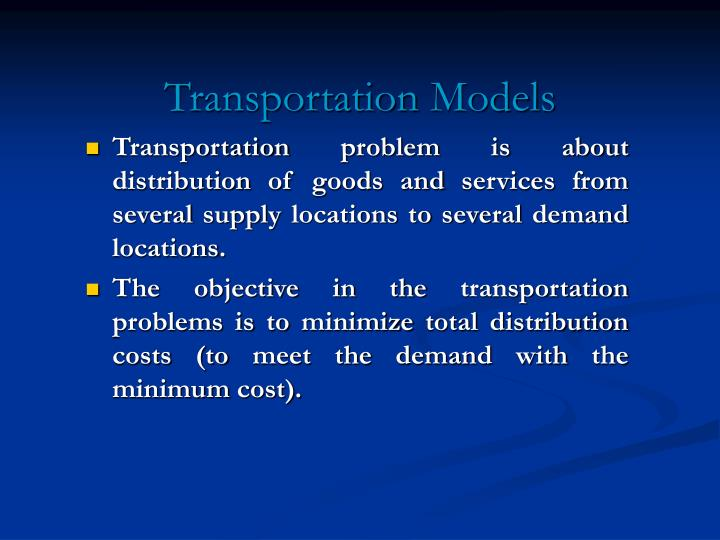 Transportation models l.jpg
