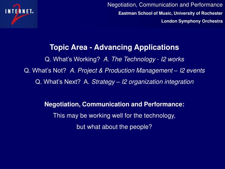 Negotiation, Communication and Performance