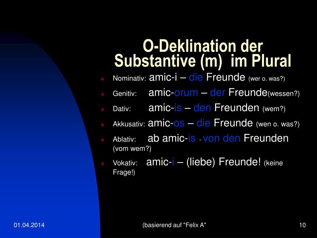 O-Deklination der Substantive (m)  im Plural