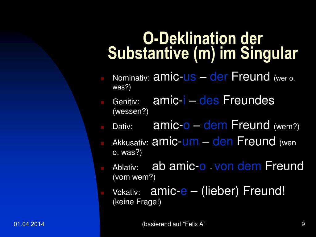 O-Deklination der Substantive (m) im Singular
