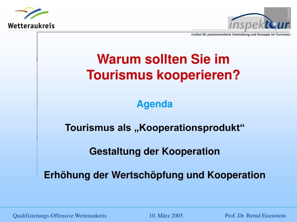 Warum sollten Sie im Tourismus kooperieren?