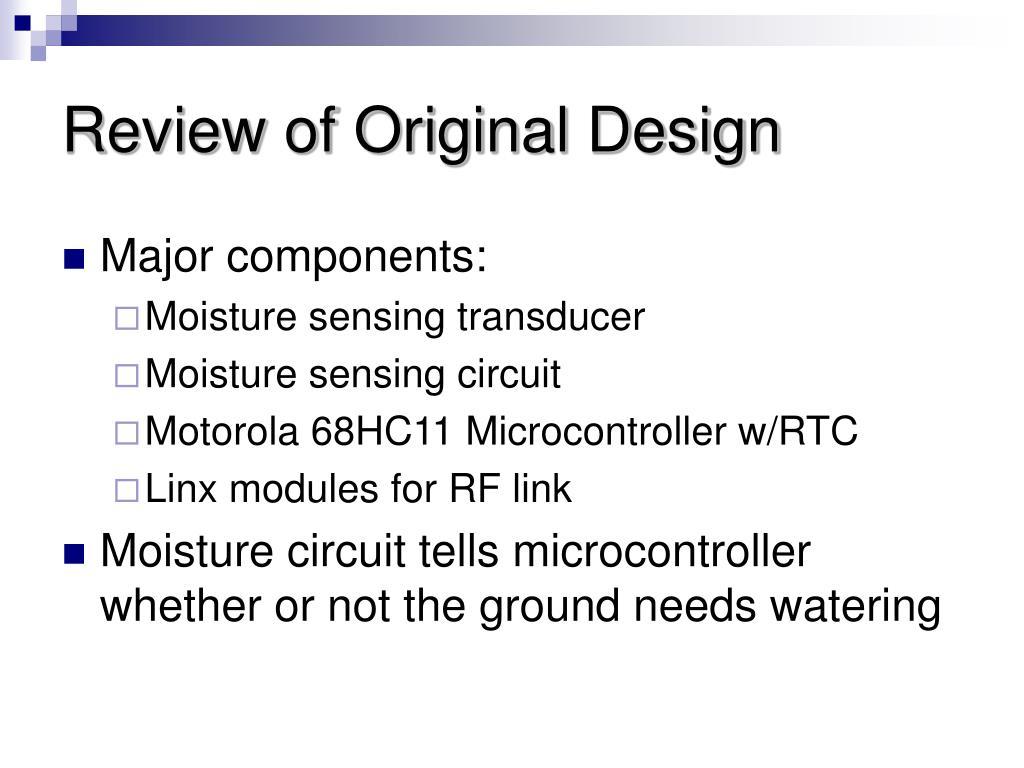 Review of Original Design