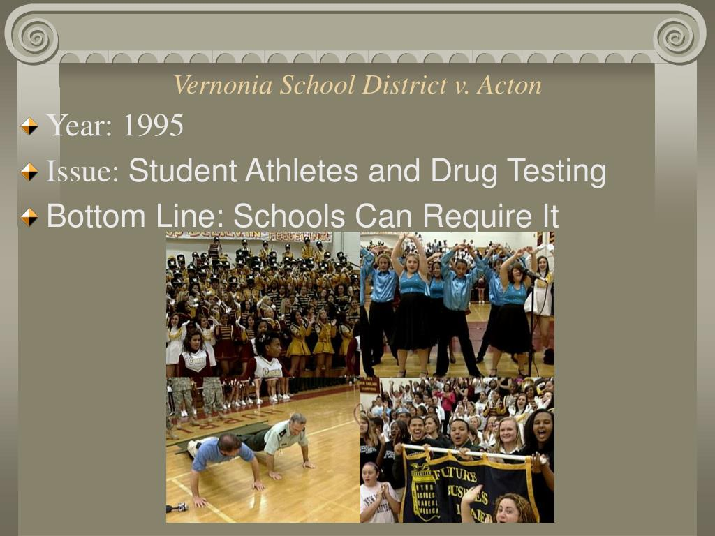 the issue of drug testing of student athletes Should students be drug tested at school once drug testing for student athletes was ruled constitutional by the which of casacolumbia's issues interest.